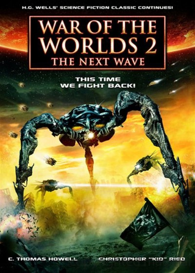 War Of The Worlds 2: The Next Wave izle